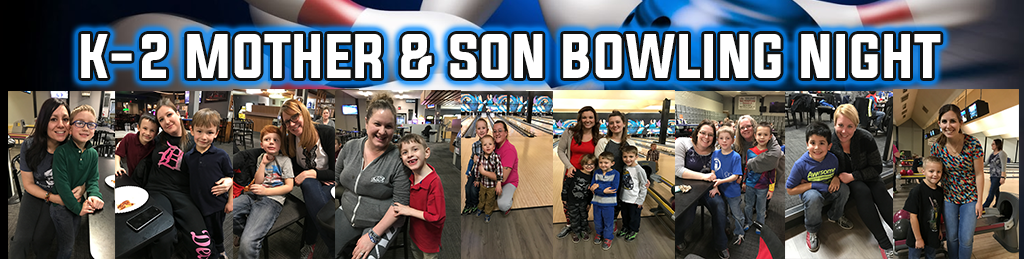 K-2 Mom and Son Bowling Night